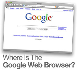 Where Is The Google Web Browser?